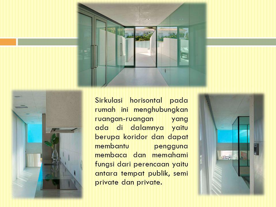 Sirkulasi horisontal pada rumah ini menghubungkan ruangan-ruangan yang ada di dalamnya yaitu berupa koridor dan dapat membantu pengguna membaca dan me