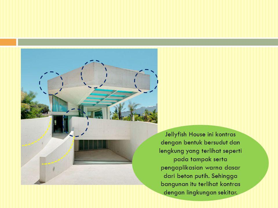 Jellyfish House ini kontras dengan bentuk bersudut dan lengkung yang terlihat seperti pada tampak serta pengaplikasian warna dasar dari beton putih. S