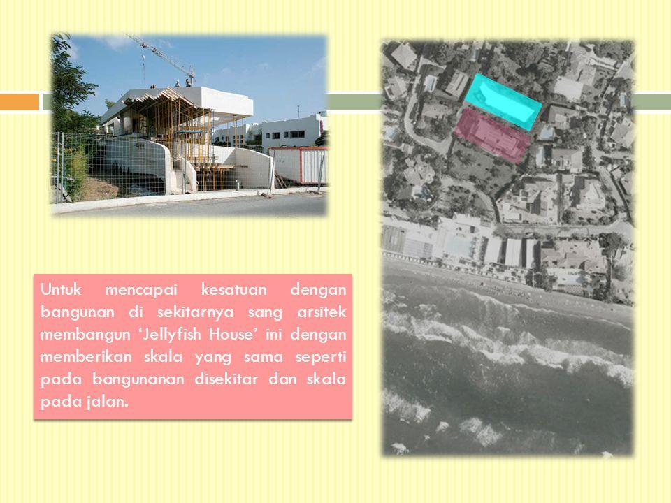Untuk mencapai kesatuan dengan bangunan di sekitarnya sang arsitek membangun 'Jellyfish House' ini dengan memberikan skala yang sama seperti pada bang