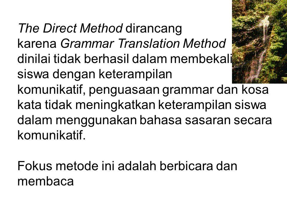 Tujuan utama metode ini adalah menjadikan siswa memiliki kemampuan untuk membaca literatur tertulis bahasa asing. Fokus metode ini adalah kosakata