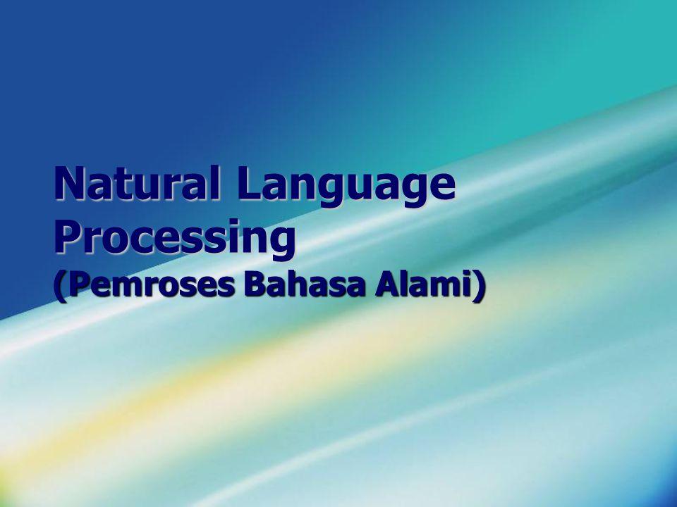 Natural Language Processing (Pemroses Bahasa Alami)