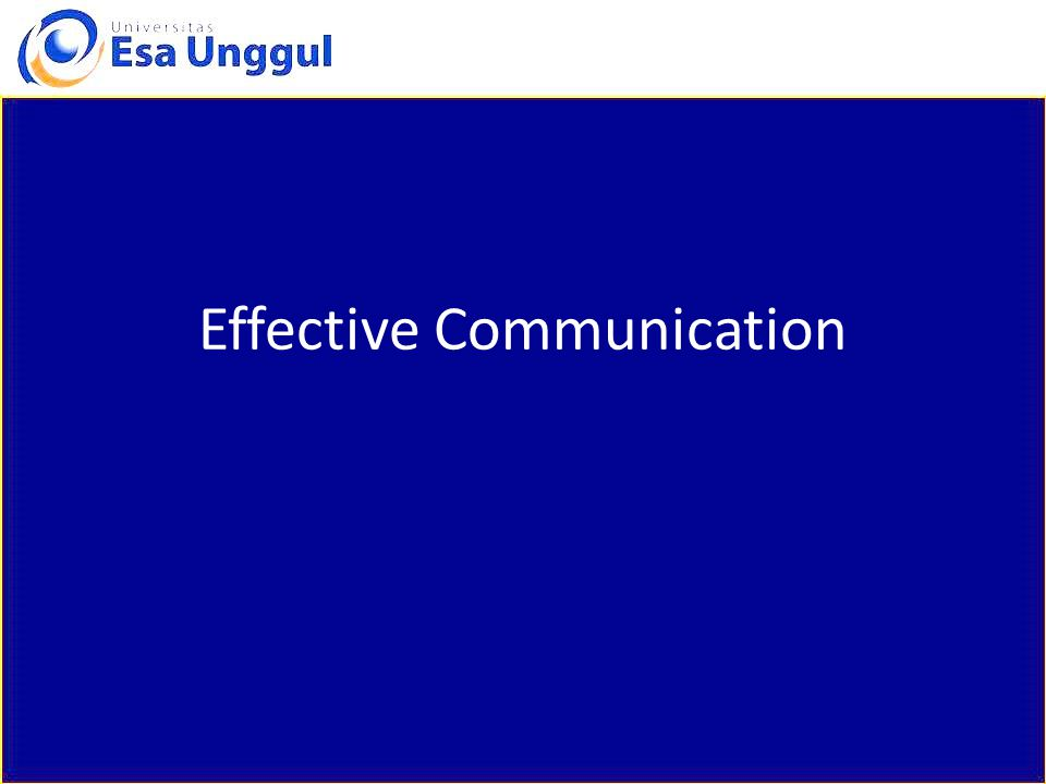 Effective Communication: What is It.
