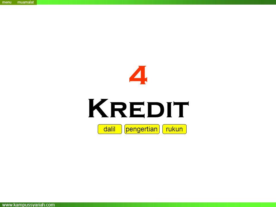 www.kampussyariah.com 4 Kredit menu dalil pengertian rukun menu muamalat