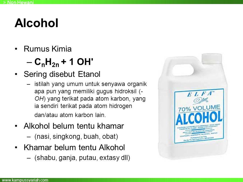 www.kampussyariah.com Alcohol Rumus Kimia –C n H 2n + 1 OH Sering disebut Etanol –istilah yang umum untuk senyawa organik apa pun yang memiliki gugus hidroksil (- OH) yang terikat pada atom karbon, yang ia sendiri terikat pada atom hidrogen dan/atau atom karbon lain.