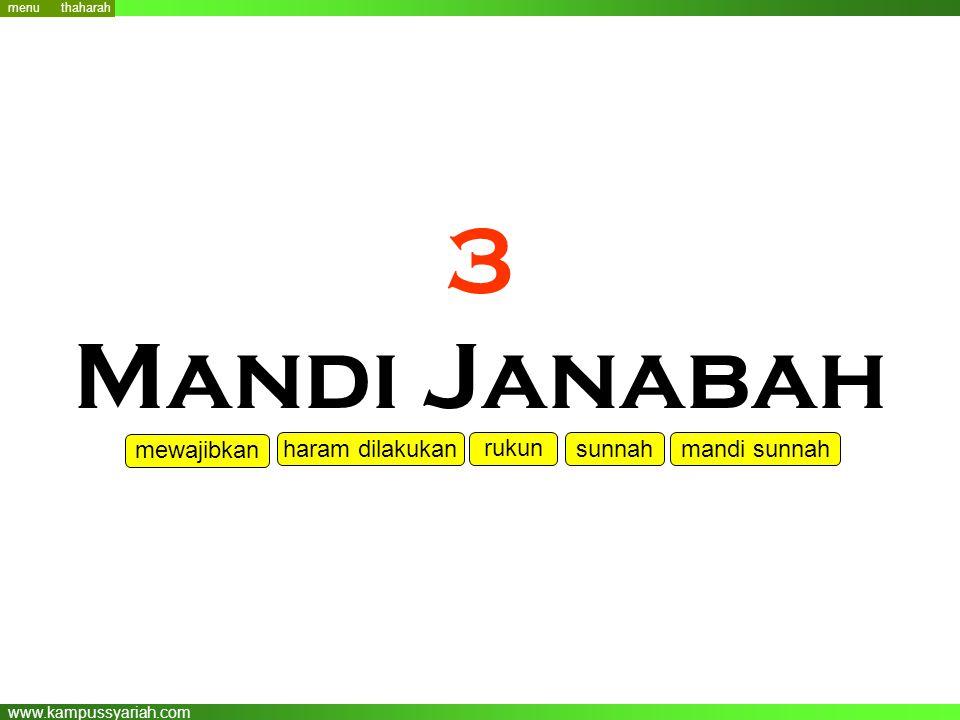 www.kampussyariah.com 3 Mandi Janabah menu mewajibkan haram dilakukan rukun sunnahmandi sunnah thaharah