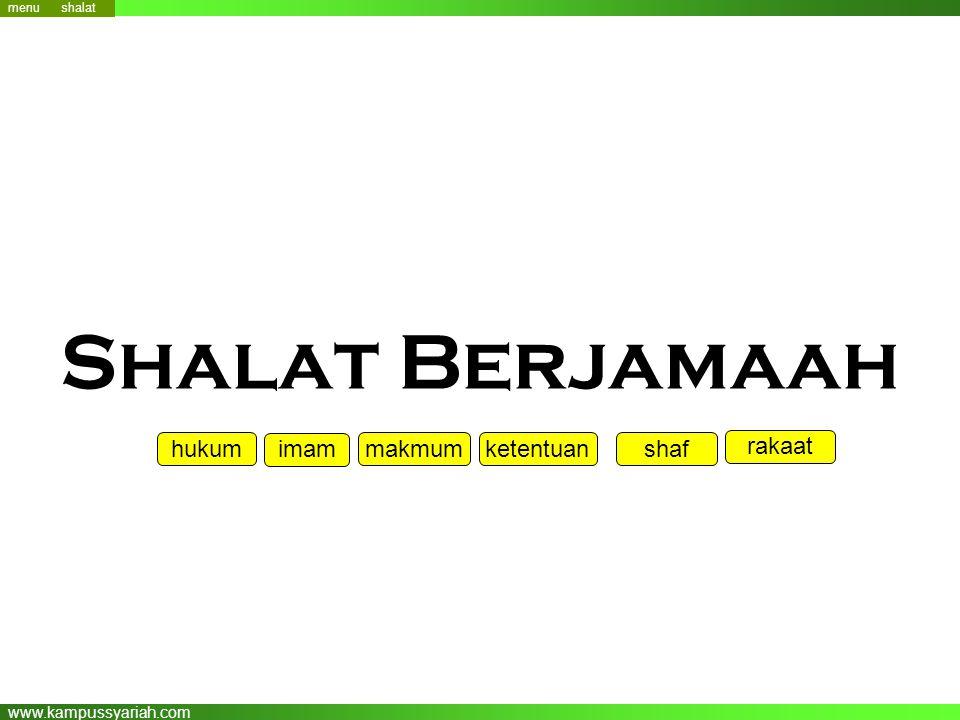 www.kampussyariah.com Shalat Berjamaah menu hukum makmum ketentuan shaf rakaat shalat imam