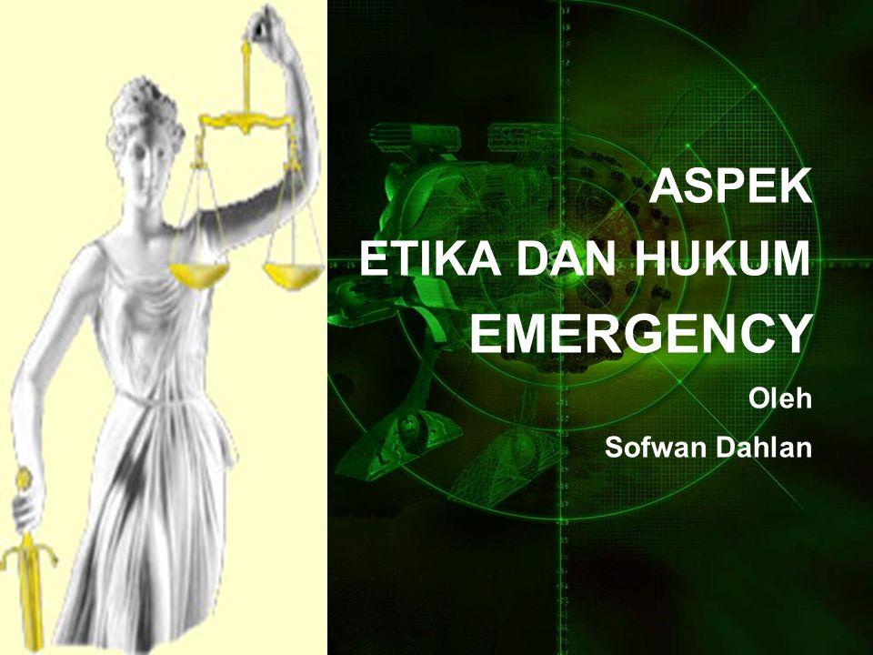 PERTANYAAN APAKAH INFOMED CONSENT emergensi masih perlu, mengingat pelaksanaannya perlu komunikasi sehingga dibutuhkan: a.