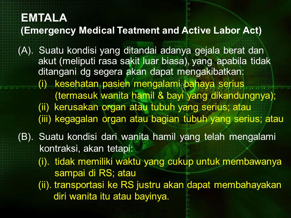 EMTALA (Emergency Medical Teatment and Active Labor Act) (A).