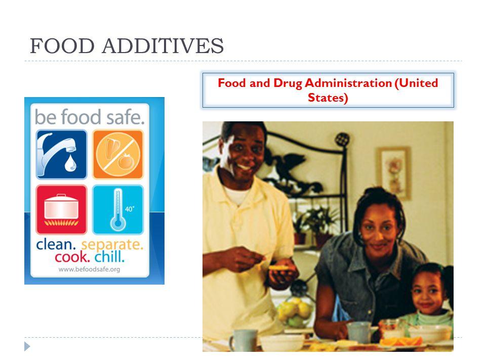 FOOD ADDITIVES Food and Drug Administration (United States)