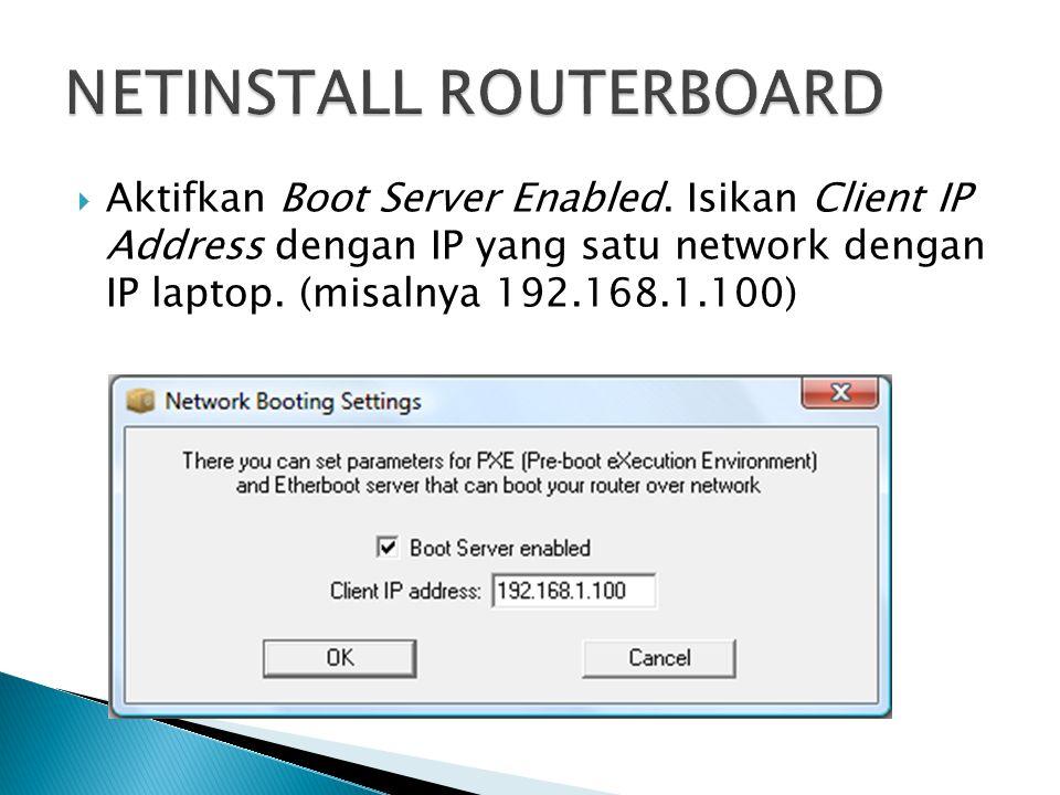  Aktifkan Boot Server Enabled.