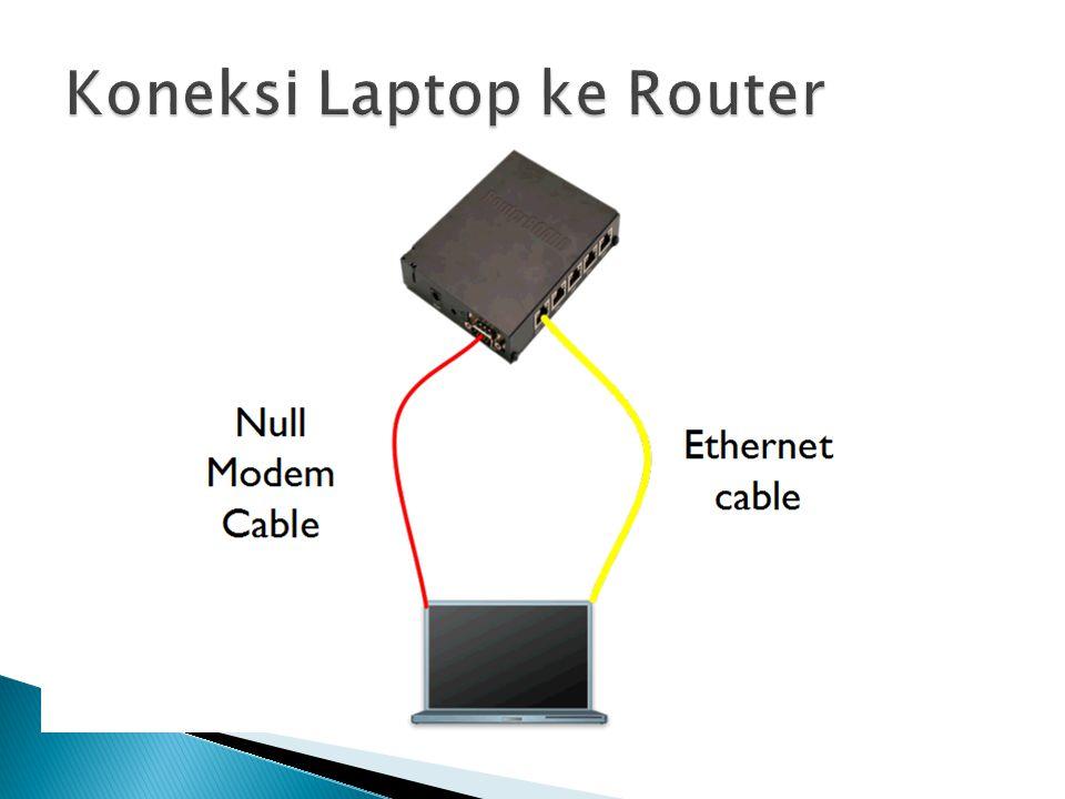  Aplikasi untuk konfigurasi RouterOS  Download di www.mikrotik.com