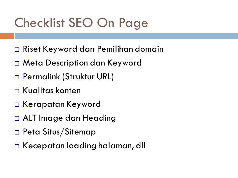 SEO Off Page SEO Off Page / Link building adalah kebalikan dari SEO On Page, yaitu optimasi yang dilakukkan dari luar situs web.