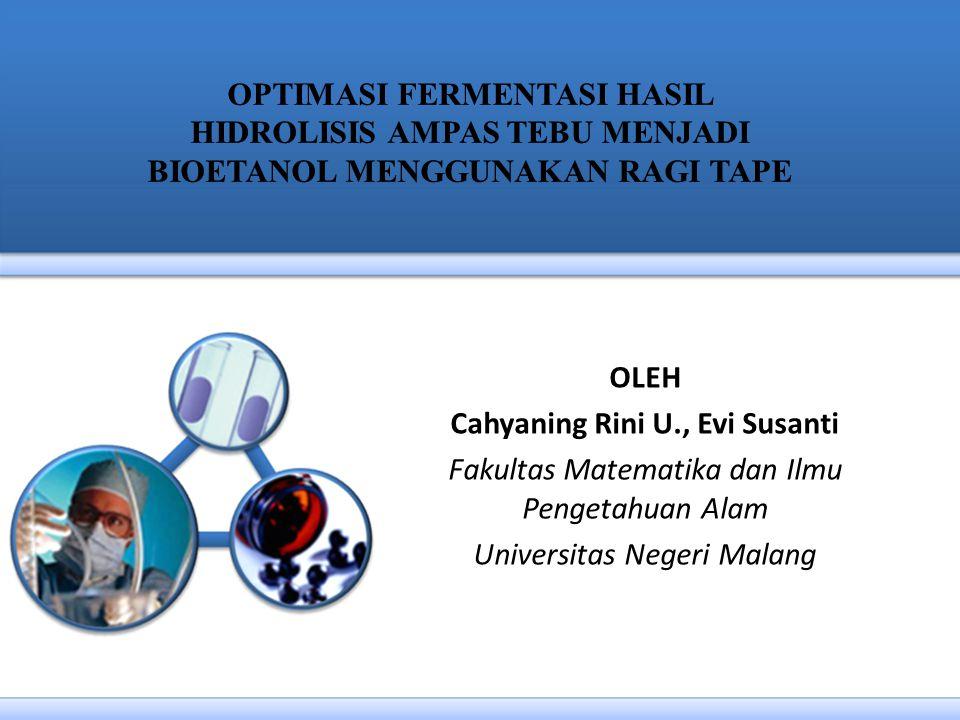 OLEH Cahyaning Rini U., Evi Susanti Fakultas Matematika dan Ilmu Pengetahuan Alam Universitas Negeri Malang