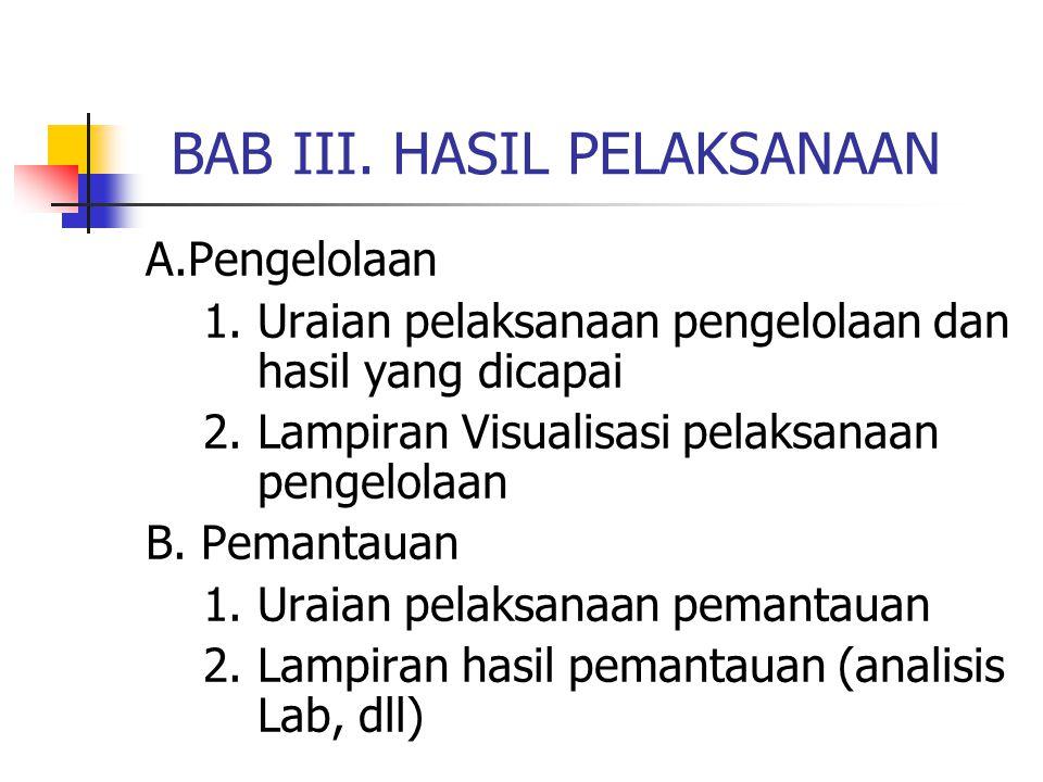 BAB III. HASIL PELAKSANAAN A.Pengelolaan 1.