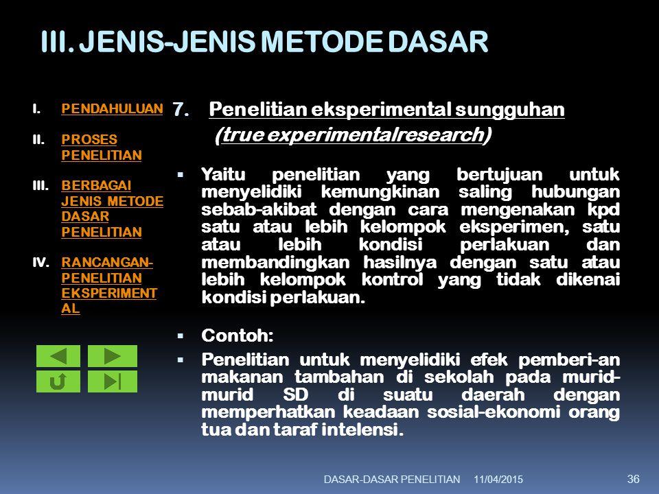 III.JENIS-JENIS METODE DASAR 8.