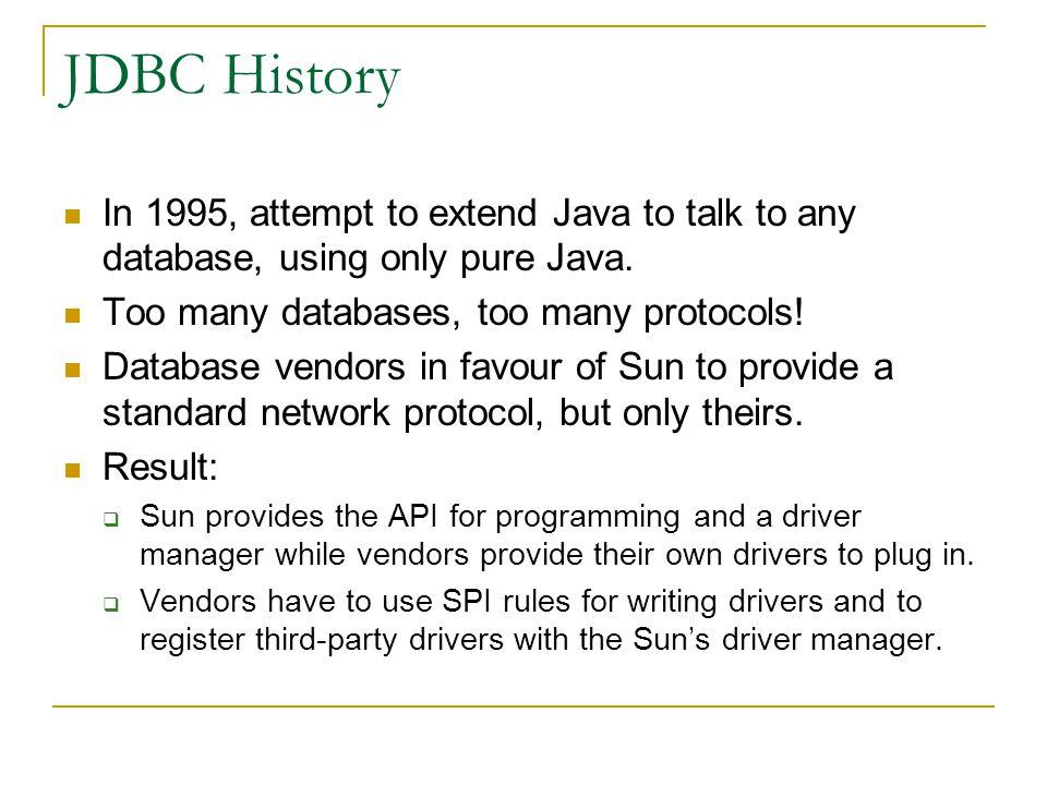Type 3: JDBC-Net pure Java Drivers Model driver ini menerjemahkan JDBC call kedalam protokol middleware vendor, yang kemudian diterjemahkan ke protokol DBMS oleh server middleware.