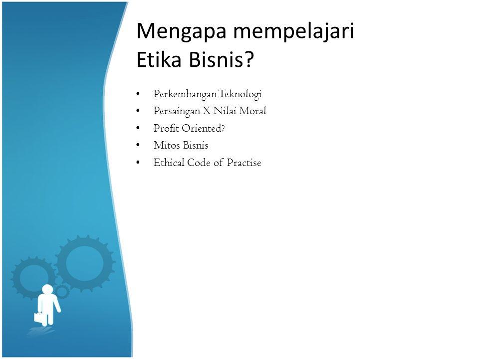 Manfaat dan tujuan Etika Bisnis  Persahabatan dan pergaulan.
