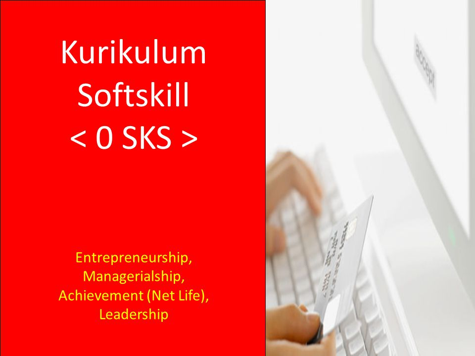 Kurikulum Softskill Entrepreneurship, Managerialship, Achievement (Net Life), Leadership