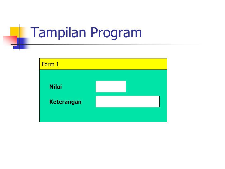 Tampilan Program Form 1 Nilai Keterangan