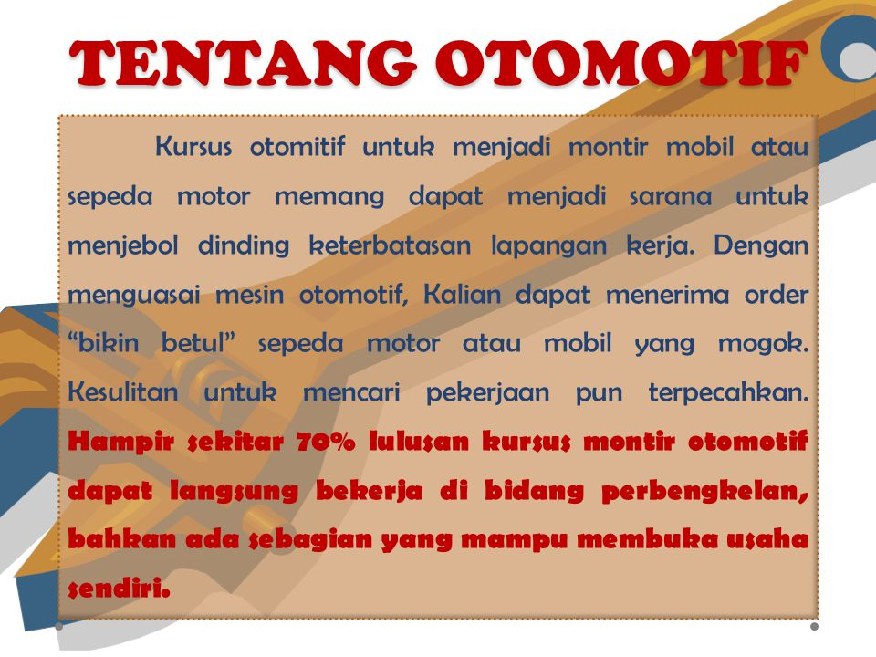 OTOMOTIF OTOMOTIF K U R S U S