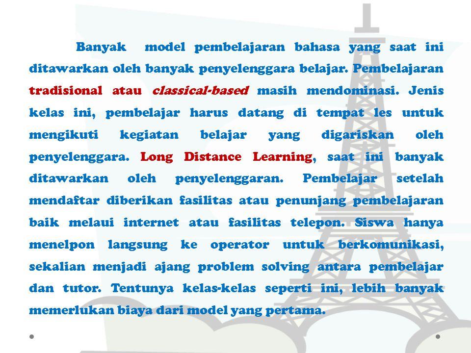 Bahasa Inggris adalah bahasa internasional yang saat ini menjadi bahasa penting tidak hanya untuk pengembangan ilmu dan tehnologi tetapi juga komunika
