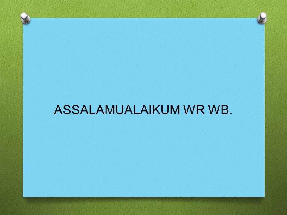 ASSALAMUALAIKUM WR WB.