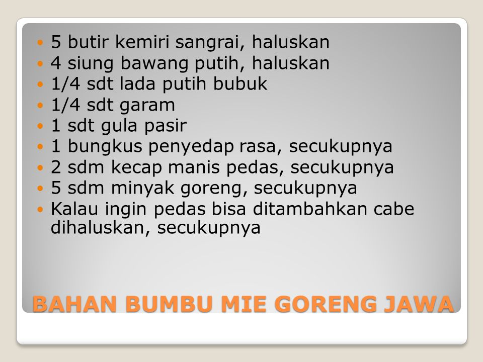 CARA MEMBUAT MIE GORENG JAWA 1.