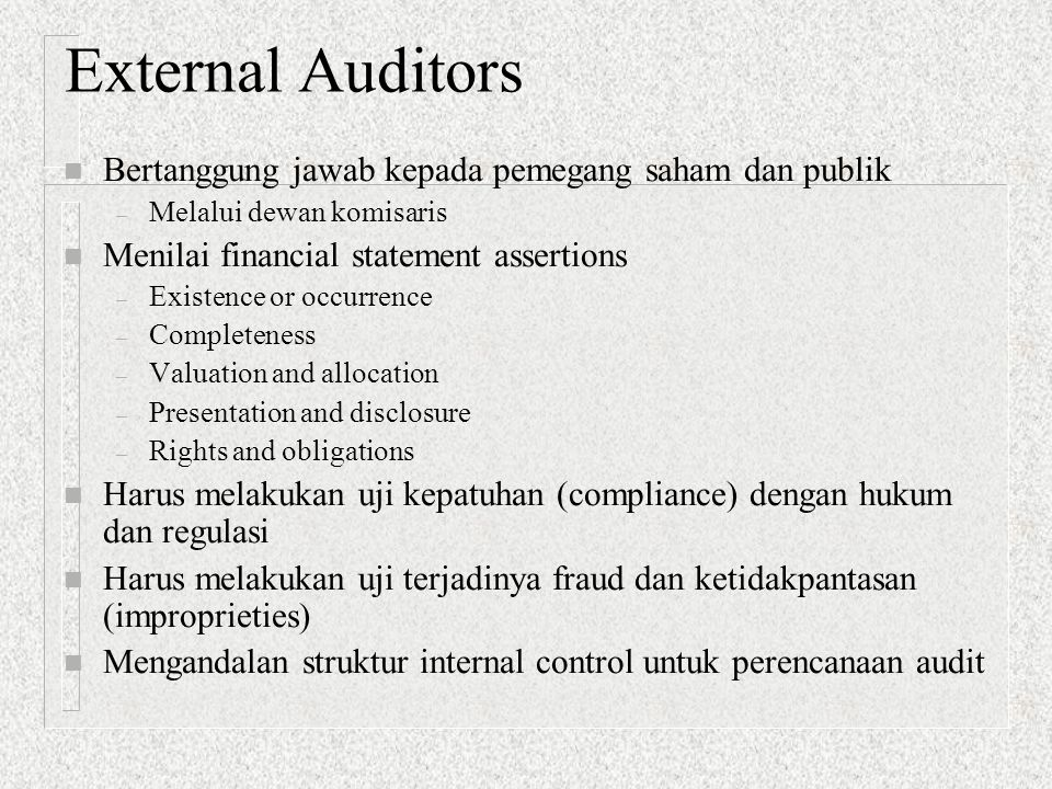Modifying Assumptions 1.Internal control  management responsibility 2.