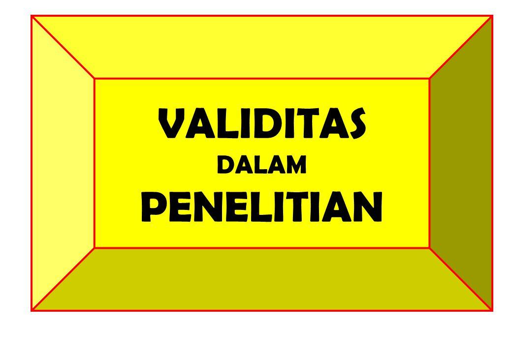 DATA DAN INFORMASI VALIDITAS DALAM PENELITIAN
