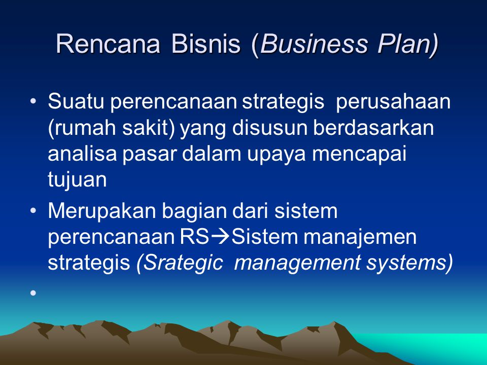 Business plan Srategic Management Sytems Tujuan Sasaran Program Kerja Kegiatan