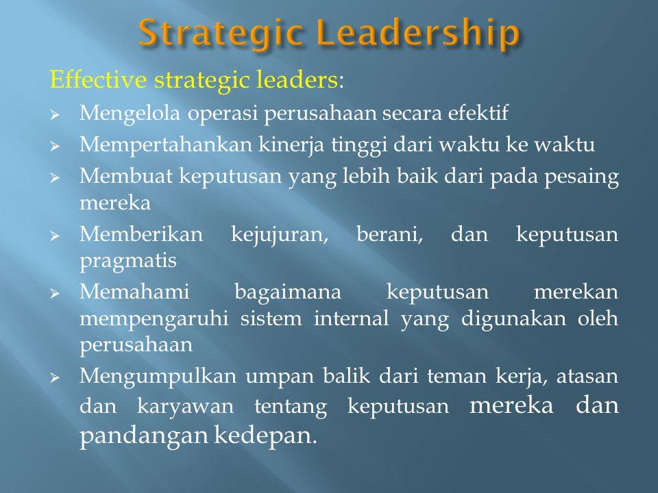  Manajer sering menggunakan kebijakan mereka ketika membuat keputusan strategis dan menerapkan strategi.
