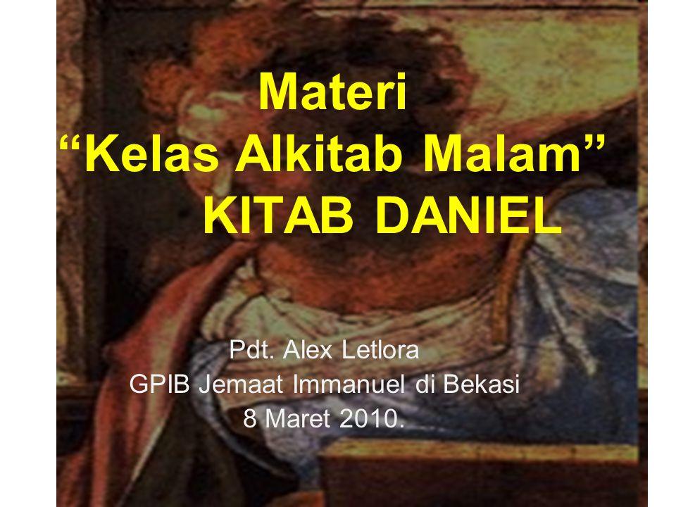 Materi Kelas Alkitab Malam KITAB DANIEL Pdt.
