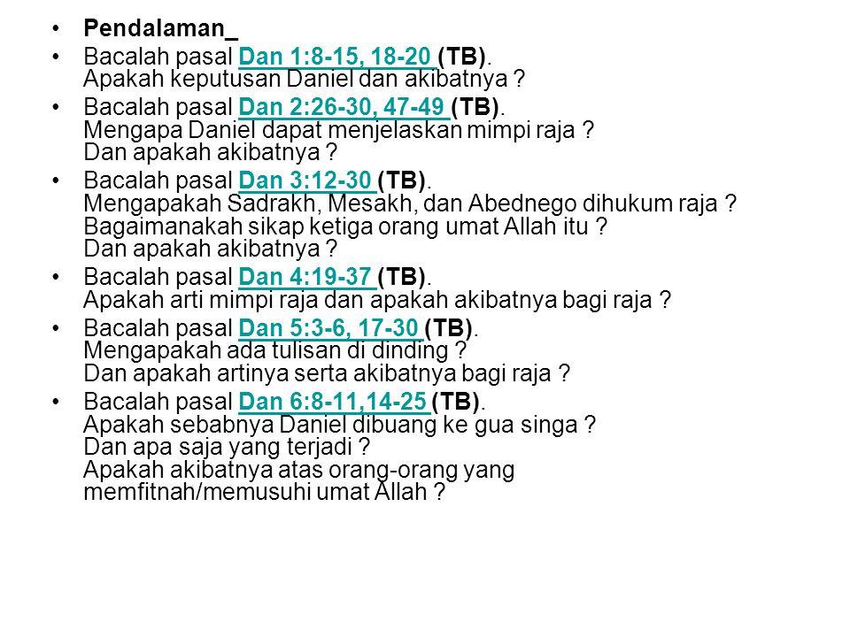 Pendalaman_ Bacalah pasal Dan 1:8-15, 18-20 (TB).