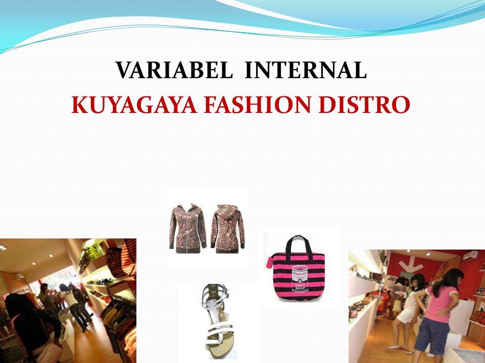 VARIABEL INTERNAL KUYAGAYA FASHION DISTRO