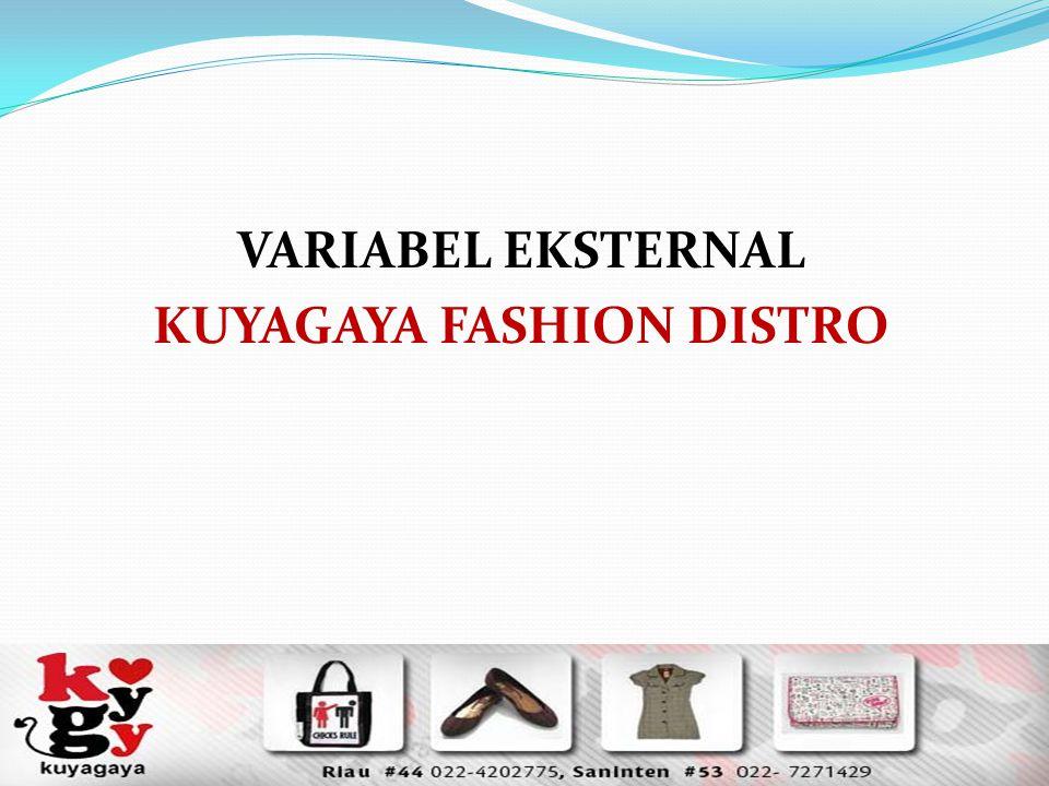 Dilihat dari keunikan produknya yang tidak dijumpai pada tempat perbelanjaan lain, merupakan KEKUATAN bagi Kuyagaya untuk menjadi tempat rujukan belanja