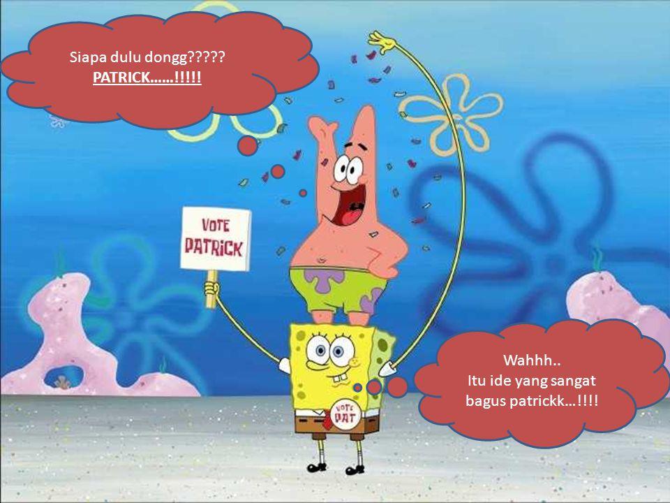 Setelah makan,, Imajinasiku pulih kembali Patrickk.. Bagaimana denganmu..?????