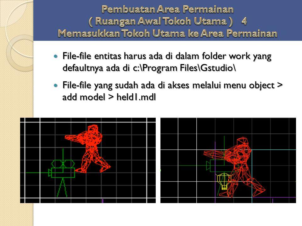 File-file entitas harus ada di dalam folder work yang defaultnya ada di c:\Program Files\Gstudio\ File-file entitas harus ada di dalam folder work yan