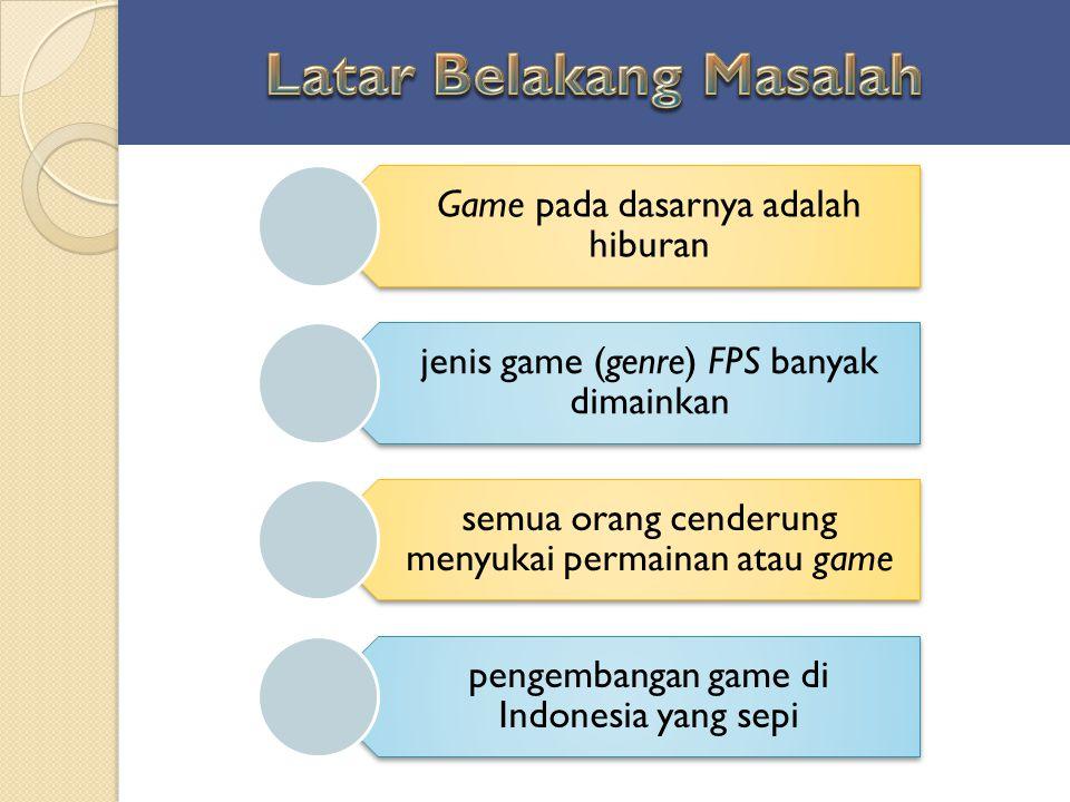 Game pada dasarnya adalah hiburan jenis game (genre) FPS banyak dimainkan semua orang cenderung menyukai permainan atau game pengembangan game di Indo