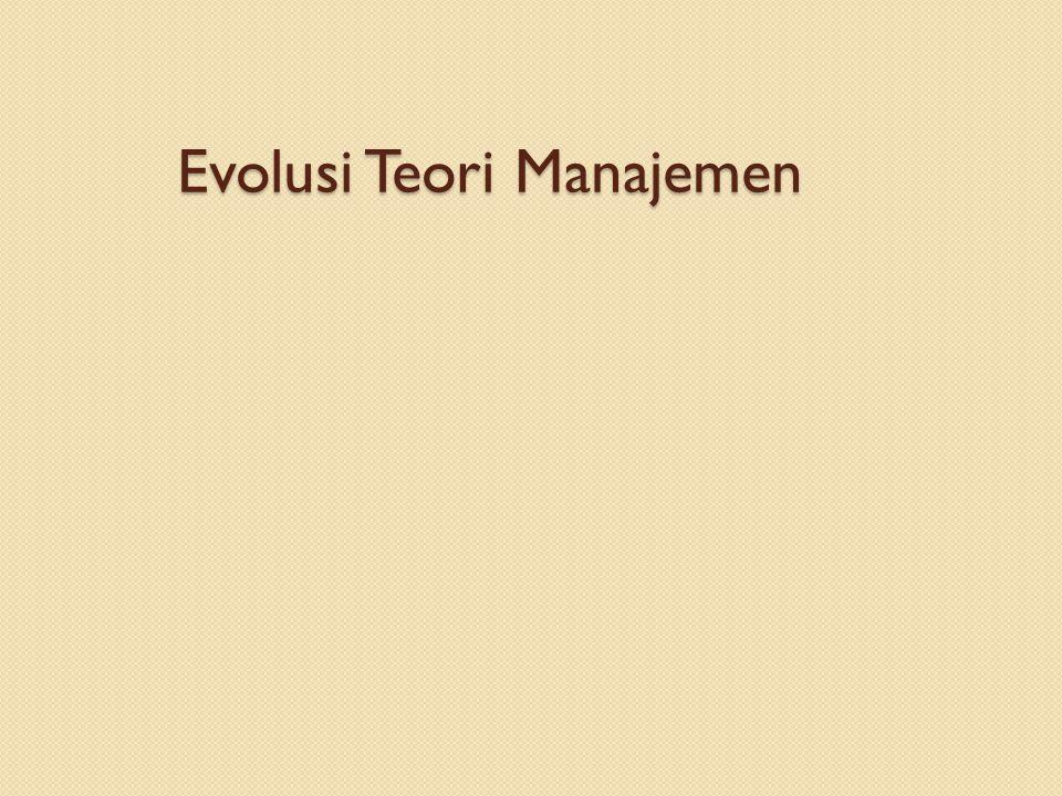 Pendahuluan Manajemen dan organisasi adalah produk dari: ◦ Sejarah ◦ Keadaan sosial ◦ Tempat kejadian.