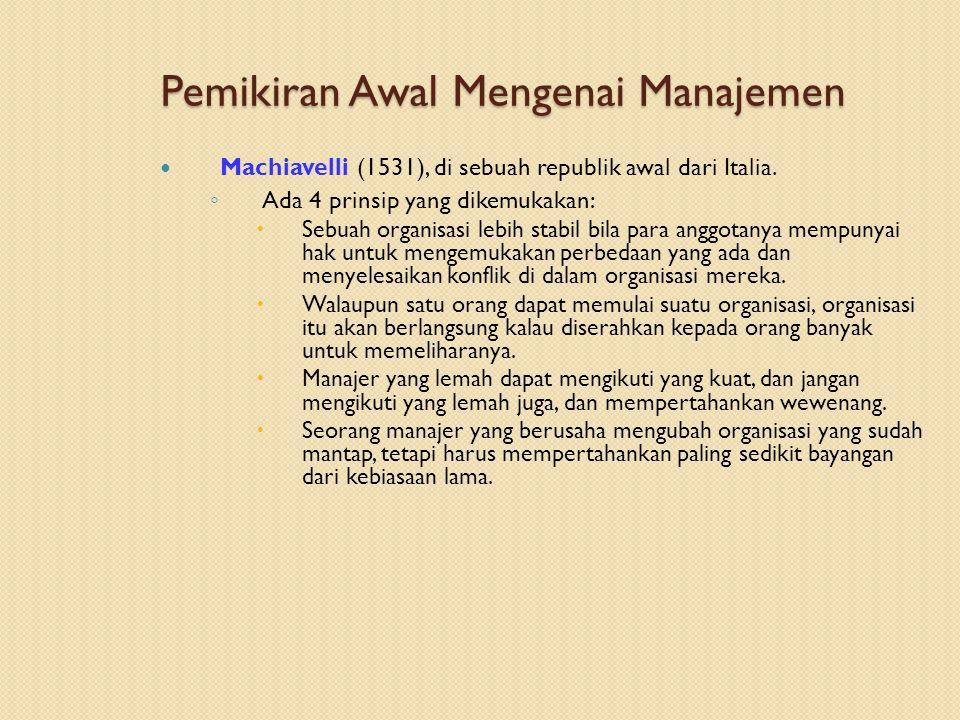Aliran Ilmu Manajemen Pendekatan masalah manajemen dengan menggunakan teknik matematika untuk membuat model, menganalisa, dan menyelesaikannya.
