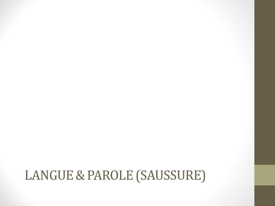 LANGUE & PAROLE (SAUSSURE)