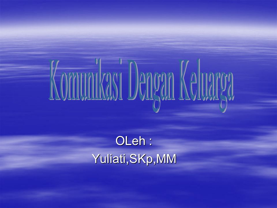 OLeh : Yuliati,SKp,MM