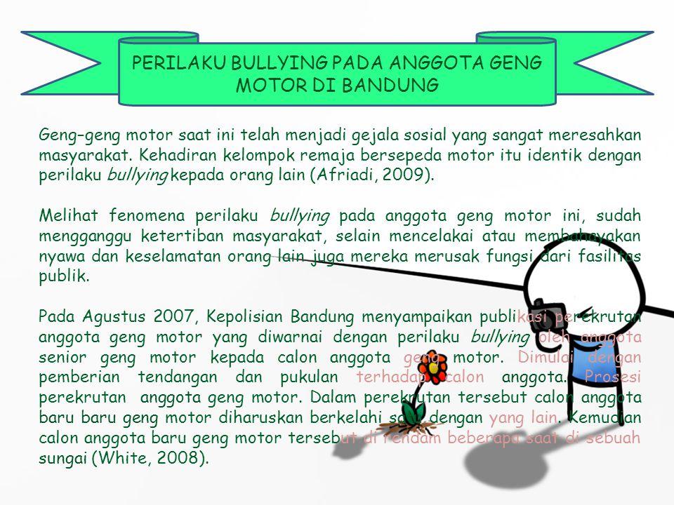 METODOLOGI PENELITIAN Menggunakan Metode  Studi Kasus Subjek adalah seorang laki-laki berusia 20 sampai dengan 25 tahun anggota geng motor yang masih aktif bergabung dalam geng motor tersebut dan tinggal di daerah Bandung Jawa Barat.