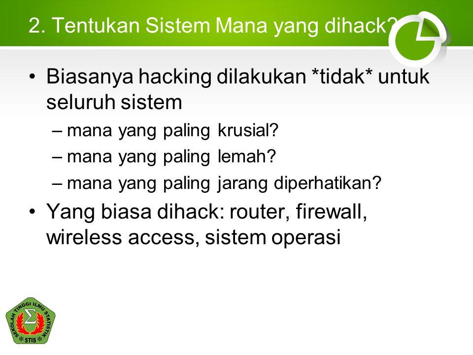 2.Tentukan Sistem Mana yang dihack.