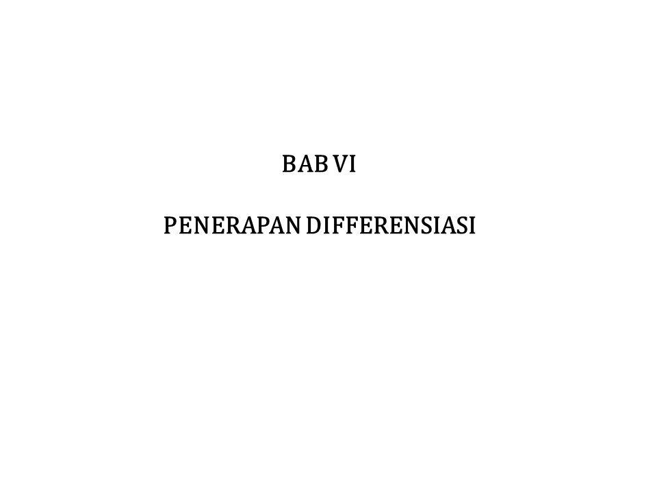 BAB VI PENERAPAN DIFFERENSIASI