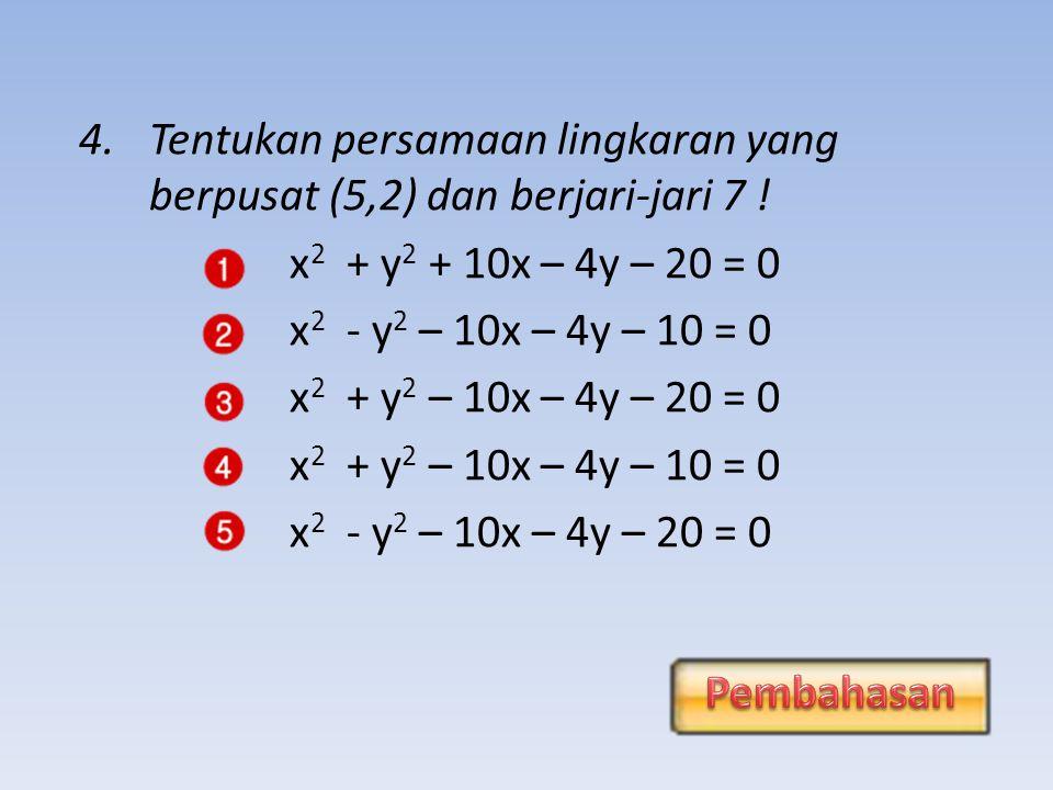 3.Diketahui titik A(5,-1) dan B(2,4).