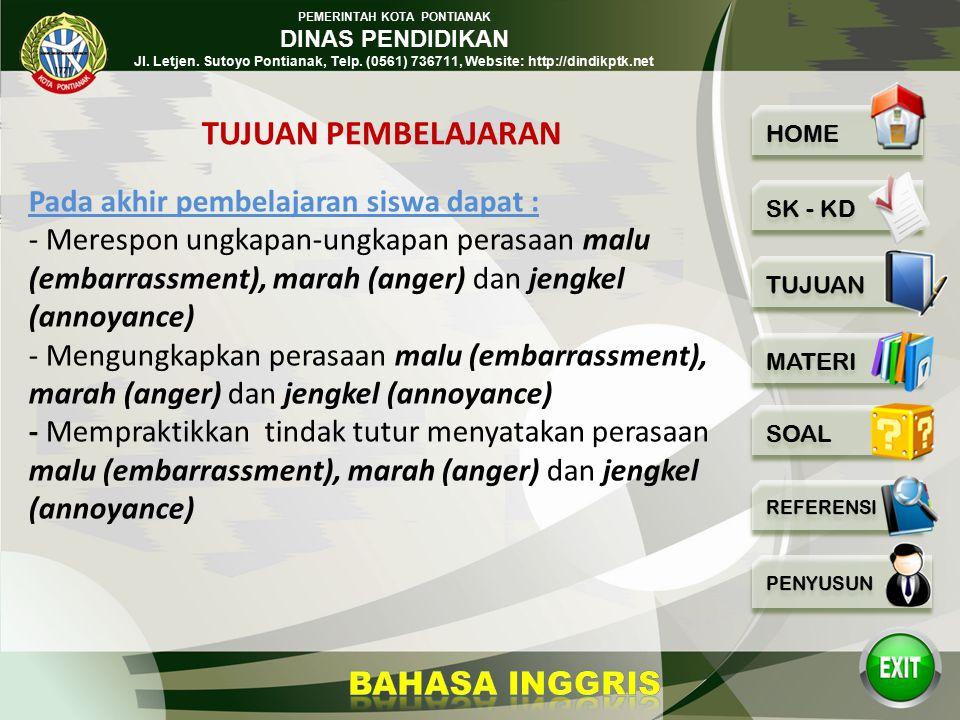 PEMERINTAH KOTA PONTIANAK DINAS PENDIDIKAN Jl. Letjen. Sutoyo Pontianak, Telp. (0561) 736711, Website: http://dindikptk.net Berbicara Mengungkapkan ma