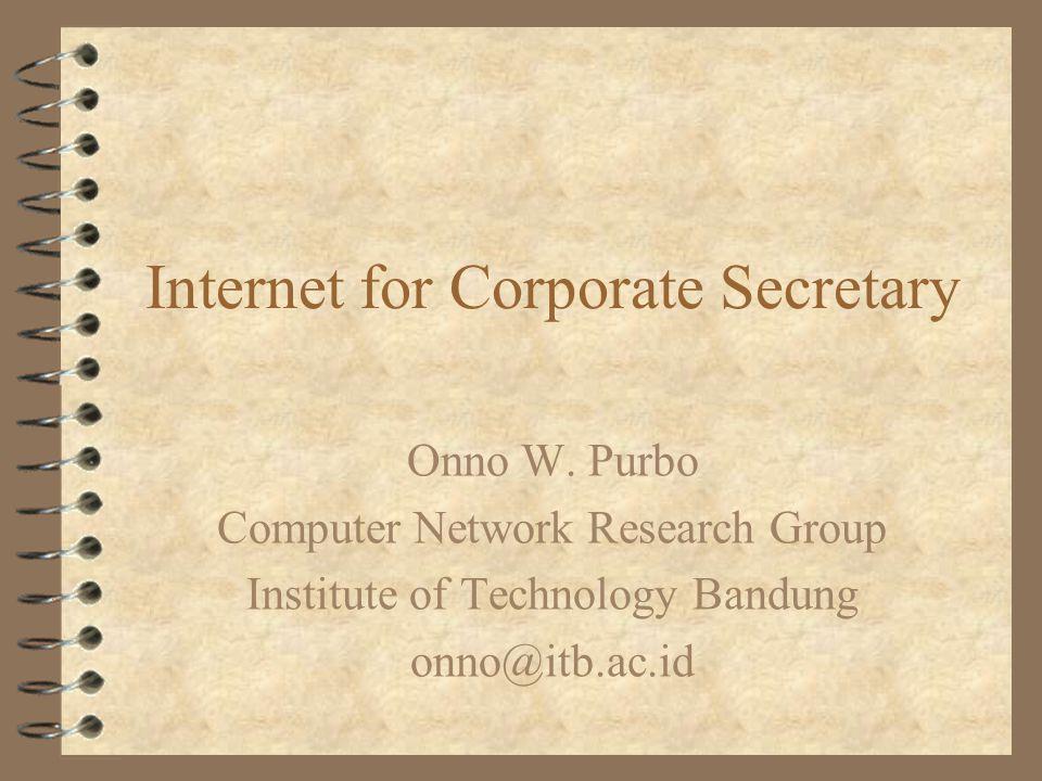 Internet for Corporate Secretary Onno W.