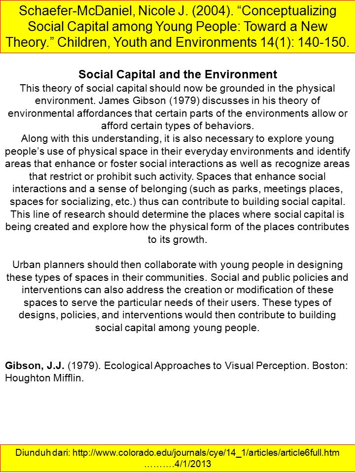 Social Capital and the Environment This theory of social capital should now be grounded in the physical environment.