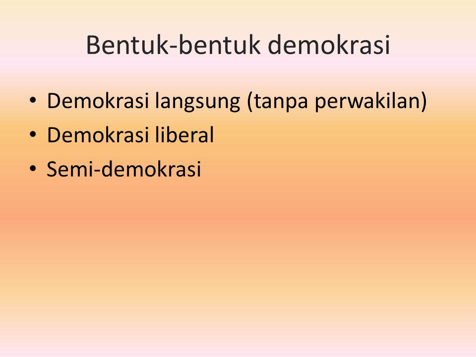 Demokrasi Liberal Lembaga perwakilan berdasarkan pada aturan mayoritas, melalui kebebasan dalam pemilu, dan pilihan akan partai politik Akuntabilitas pemerintah kepada pemilihnya Kebebasan berekspresi, lembaga dan masyarakat, dijamin oleh sebuah pengadilan yang independen Pelayanan publik yang terlatih dan tidak memihak bertanggung jawab kepada pemerintah dan melaluinya kepada pemilih